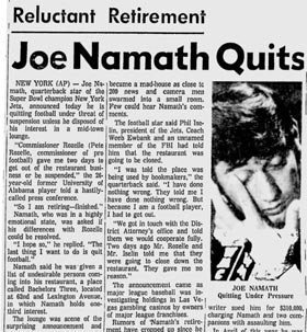 Joe Namath unexpectedly retires